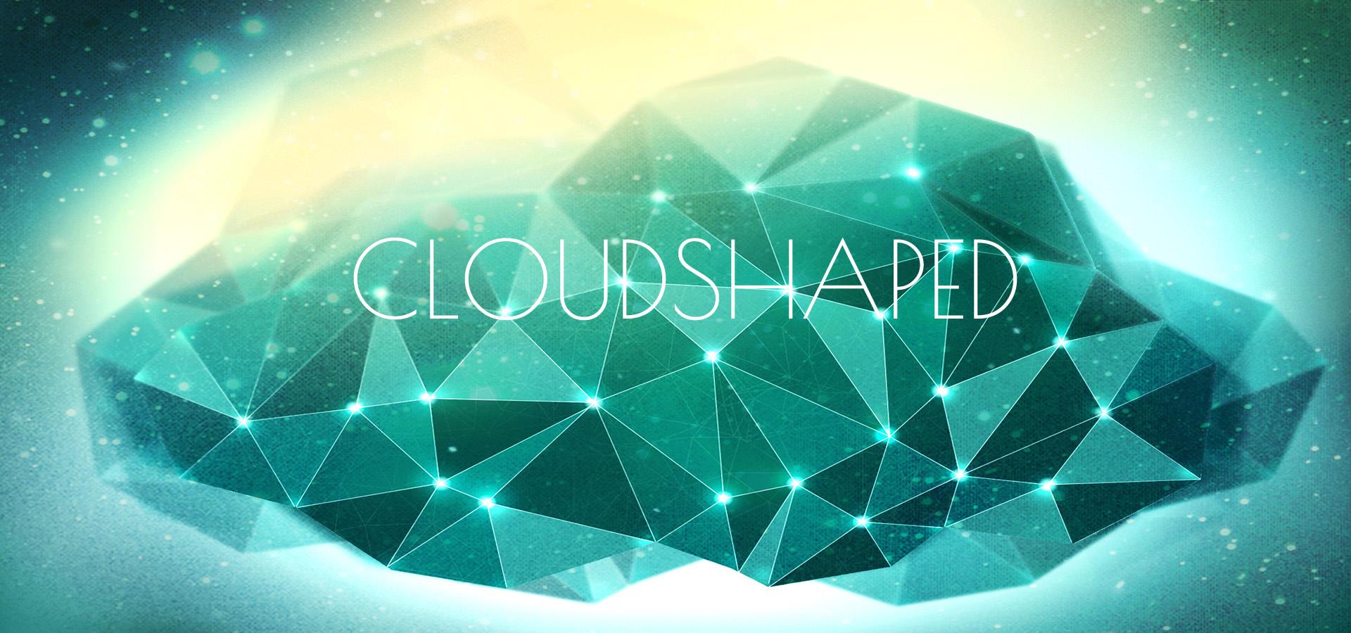 Cloudshaped